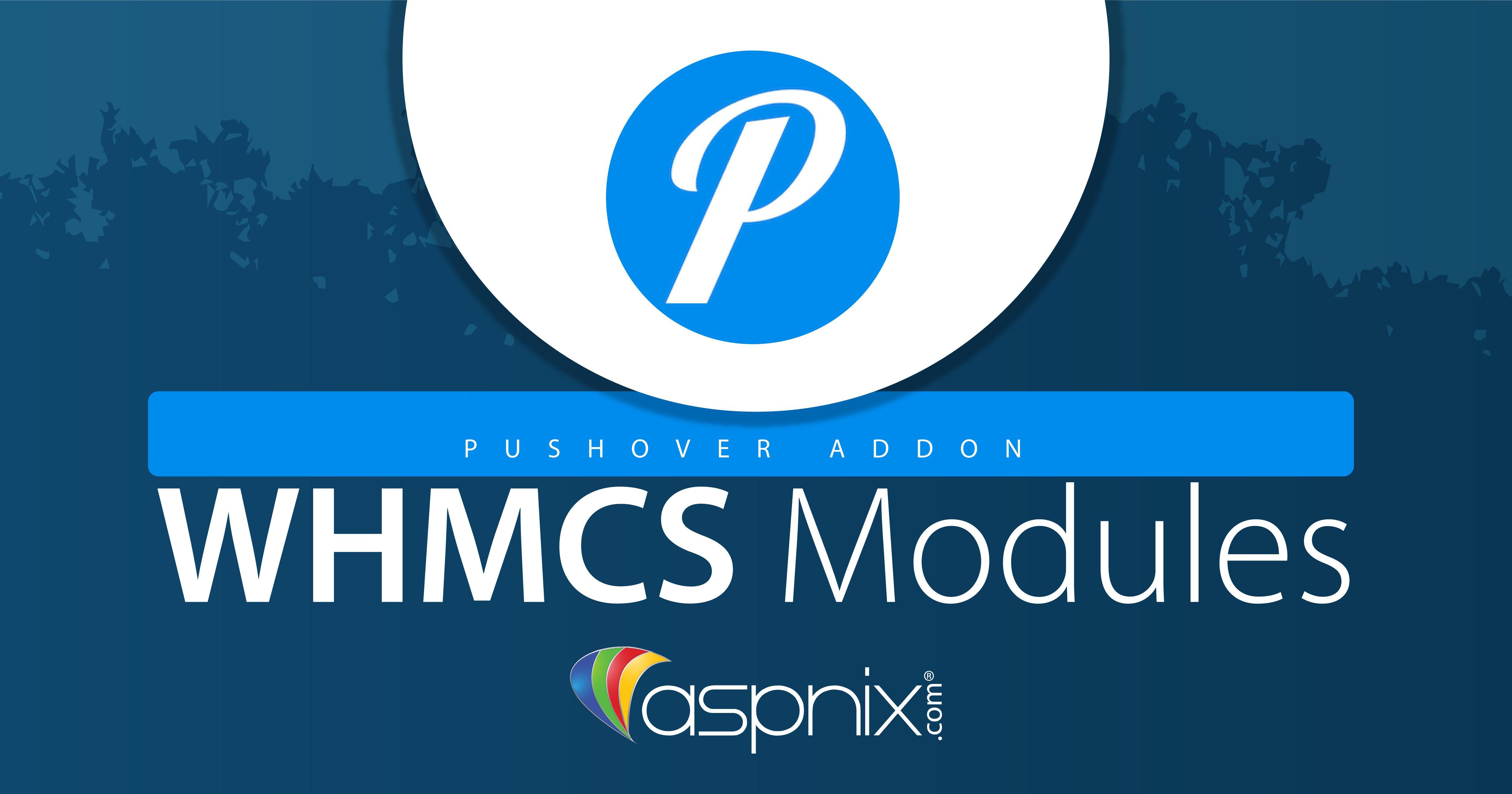 Pushover Addon for WHMCS | ASPnix Web Hosting